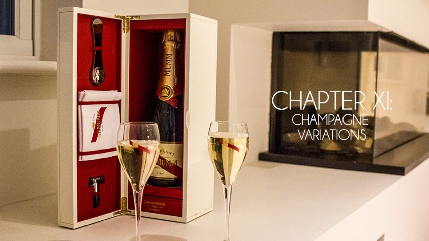 Chapter XI – Champagne Variations